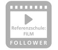 Referenzschule: FILM / Follower