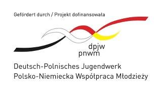 Deutsch-Polnisches Jugendwerk I Polsko-Niemiecka Współpraca Młodzieży